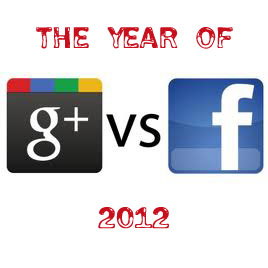 2012 the year of google plus vs facebook