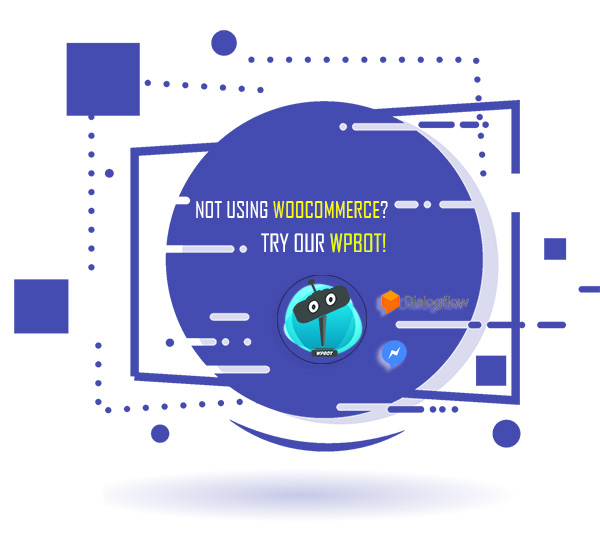 Chat Bot for WooCommerce - Retargeting, Exit Intent, Abandoned Cart, Facebook Live Chat - WoowBot - 1
